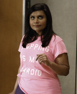 Mindy and I have so much in common. Shopping is my cardio, too!