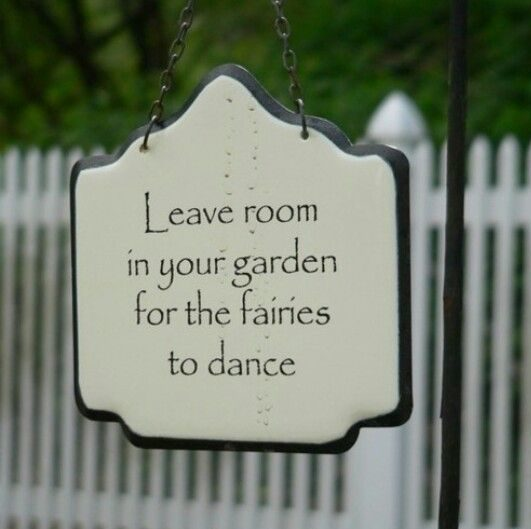 leave room for fairies